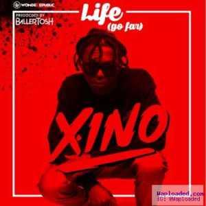 Xino - Life (Go Far)